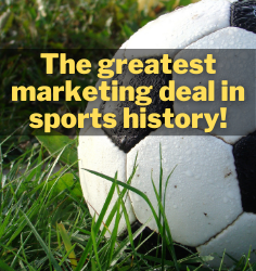 The greatest marketing deal in football
